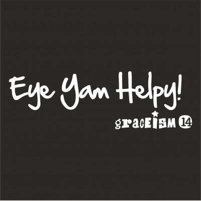 Eye Yam Helpy!