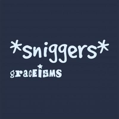 Sniggers!