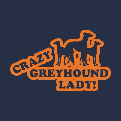Crazy Greyhound Lady