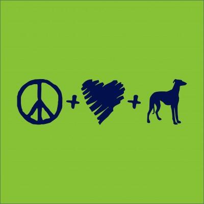 Peace, love, Greyhounds