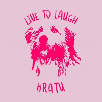 Live To Laugh - Kratu