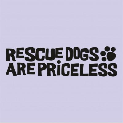 Rescue Dogs are Priceless 2